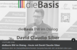 dieBasis BW David Siber im Dialog